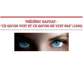 Base Eco 1 : Ce qu\'on voit et ce qu\'on ne voit pas (Bastiat)