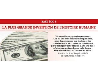 Base Éco 5 : La plus grande invention de l\'histoire humaine