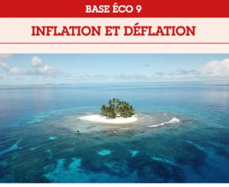 Base Éco 9 : Inflation et déflation